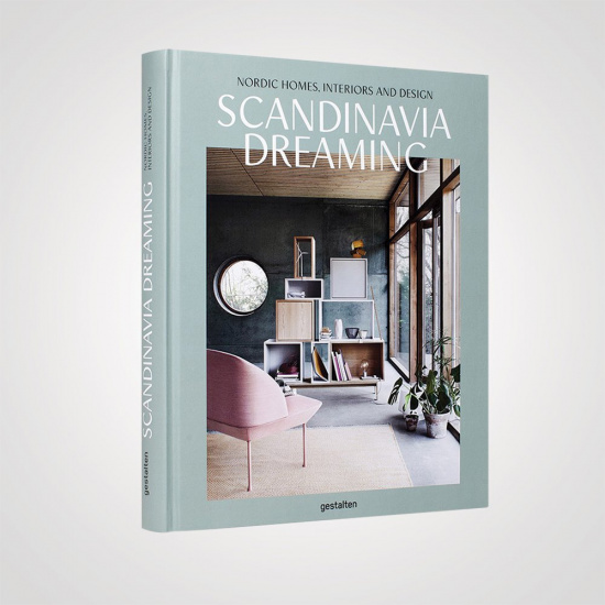 Scandinavia Dreaming – Nordic Homes, Interiors and Design